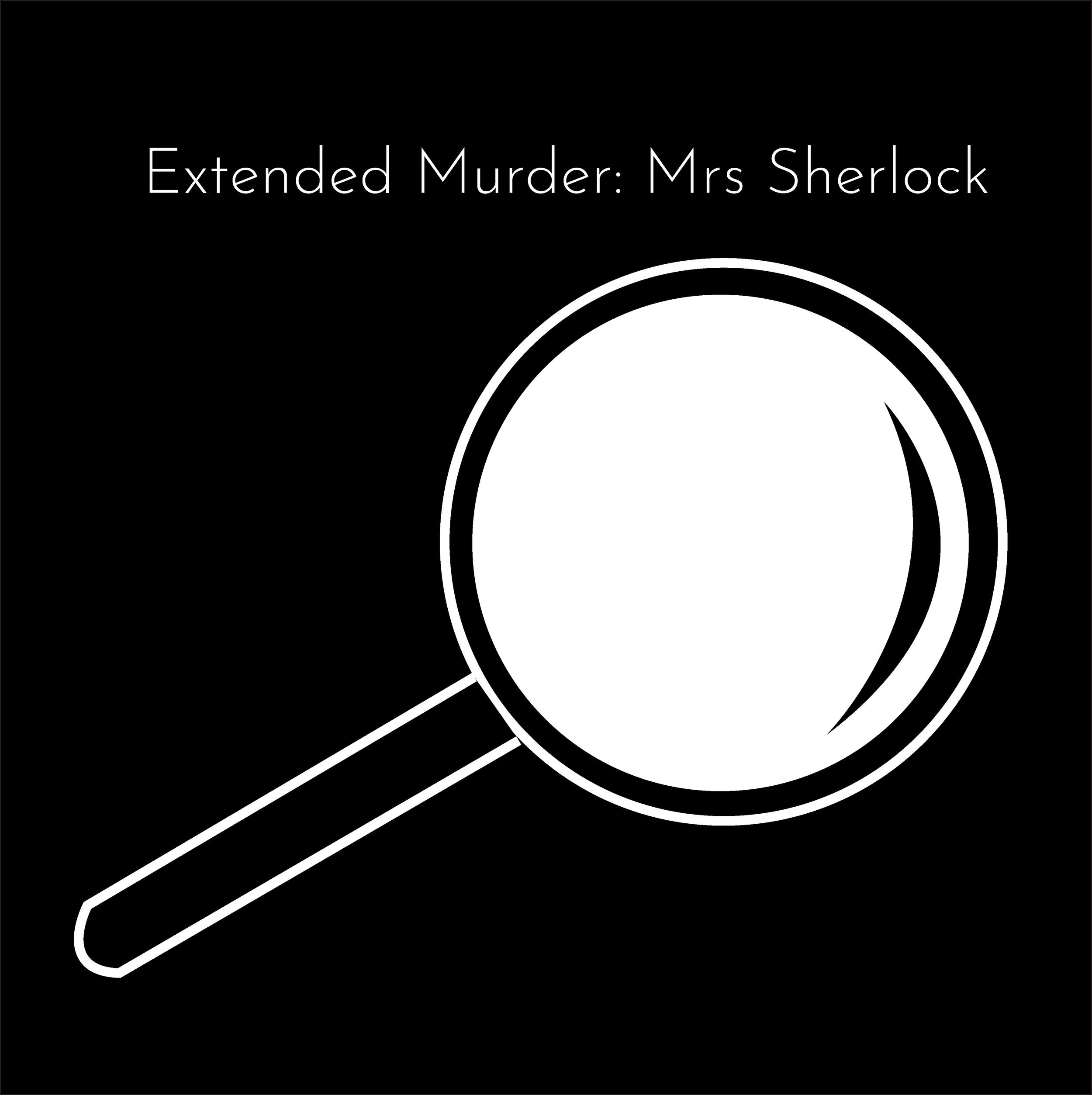 Extended Murder- Mrs Sherlock.png