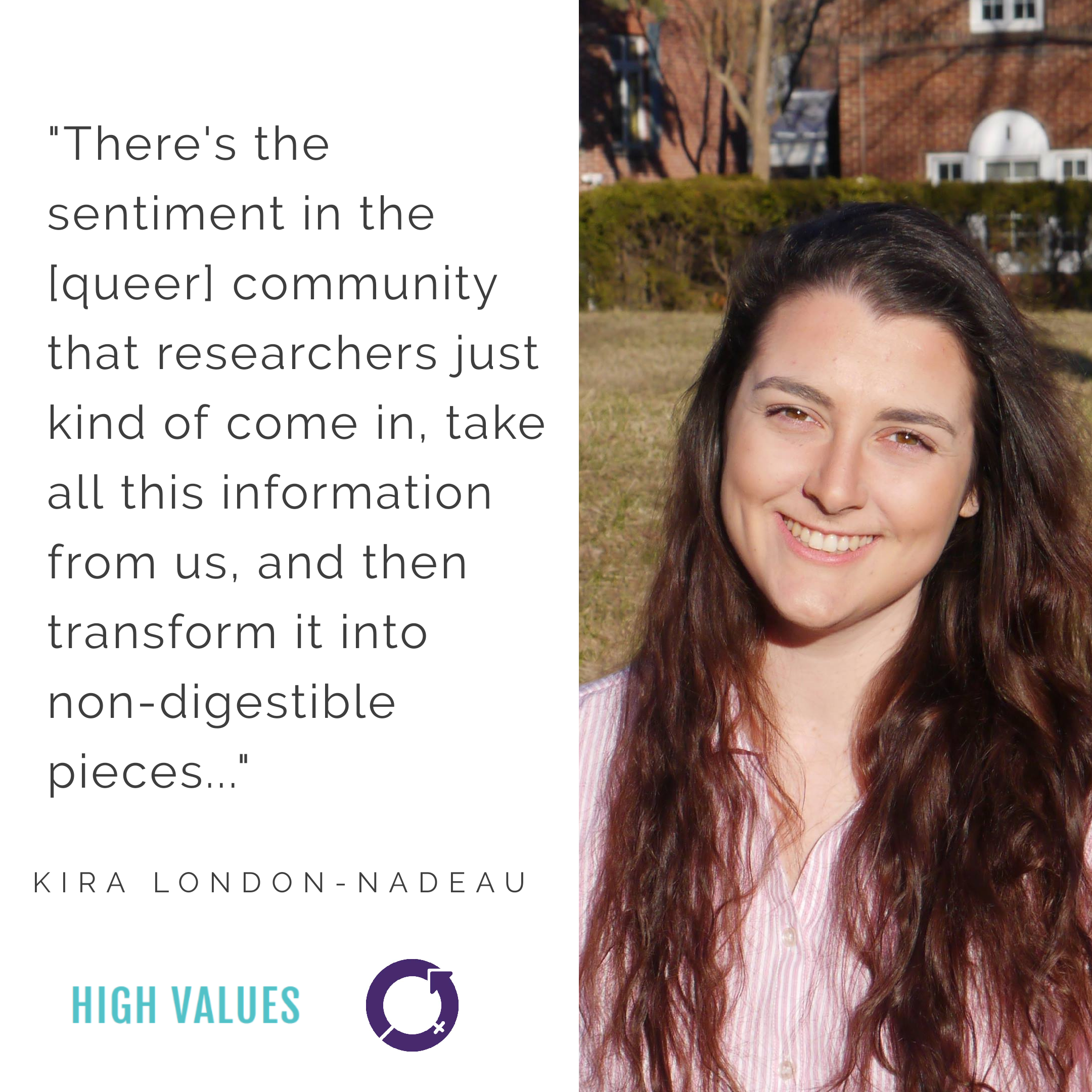 Kira London-Nadeau , Student at University of Montreal   International Women's Day 2019:  The majority of Kira's time is spent in women's spaces and 2SLGBTQ spaces, making most days an inclusive celebration.   Access  full article here .
