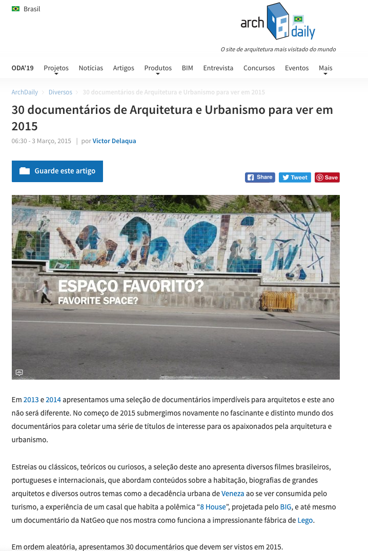 """Qual é o teu Espaço Favorito?"" (What is your favorite place?) - Archdaily - one of the 30 architecture documentaries to see in 20152015"
