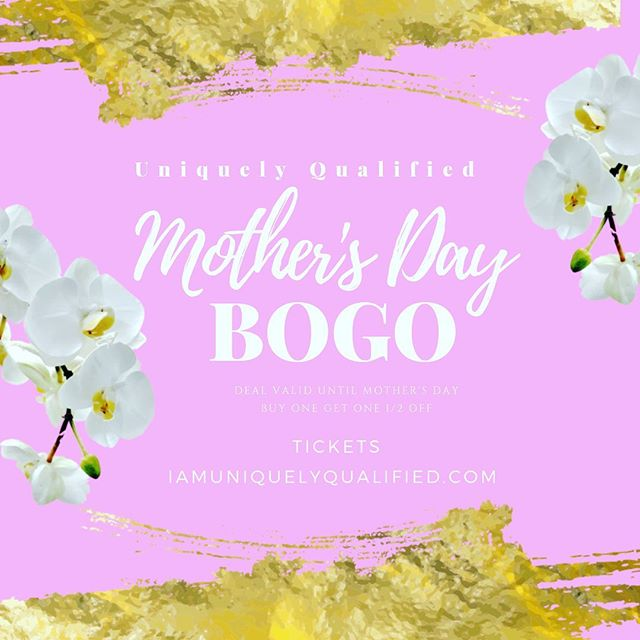 Buy 1 ticket to our Chicago Inspirational Conference & get the 2nd ticket 1/2 off 🙌 We are celebrating all the Mothers🌺 It's our Mothers Day Deal this weekend only: IamUniquelyQualified.com 💕 #happymothersday • • • • •  @shelleyblanzy @mikastambaugh  @chasey_ @iam_kudzai @diamond.nurse @mara_sandbox @dianainspires @melodymmcordstephens @justjacinda @iamuniquelyqualified