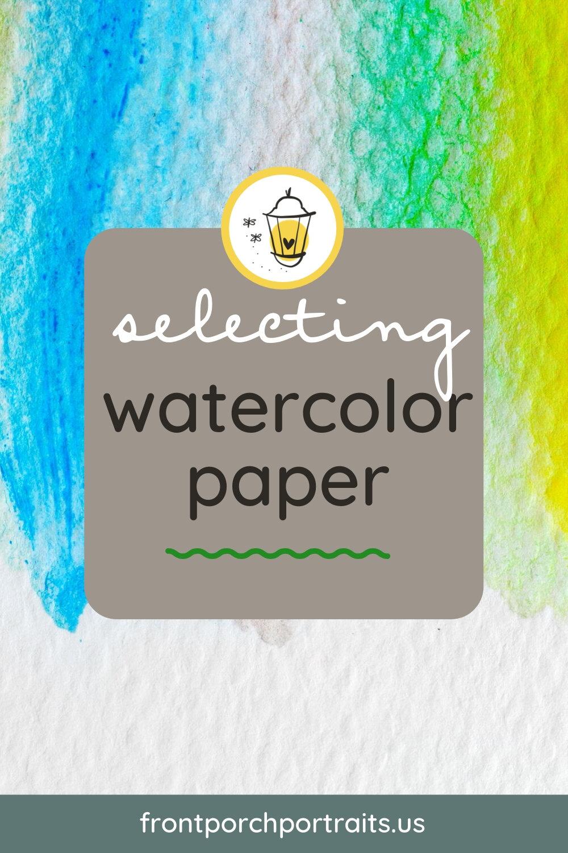 selecting-watercolor-paper