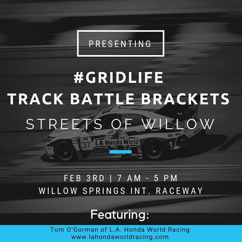 Sunday, February 3rd - L.A. Honda World Racing Pop-Event at Willow Springs International Raceway with Honda World racer Tom O'Gorman