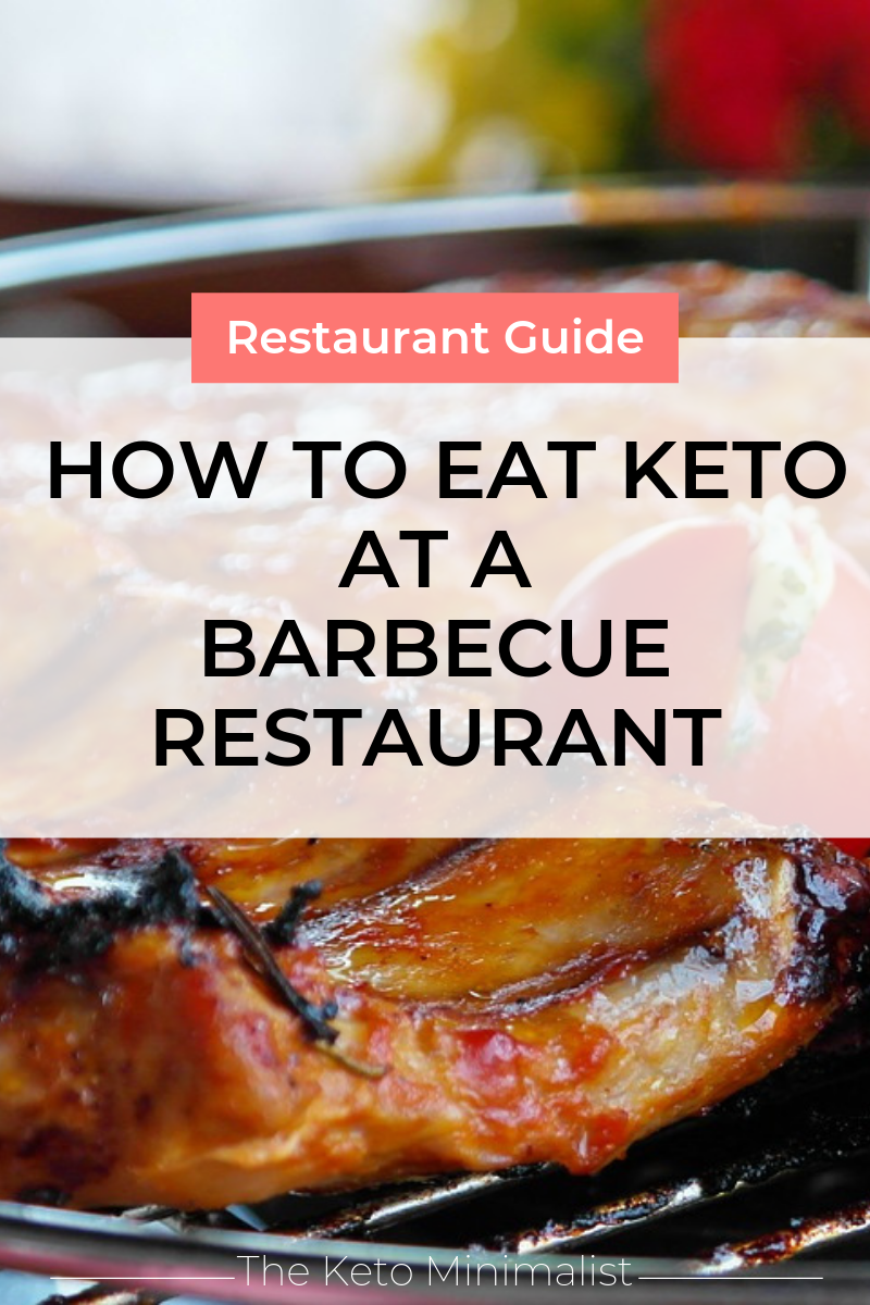 How to eat keto at a barbecue restaurant. The Keto Minimalist