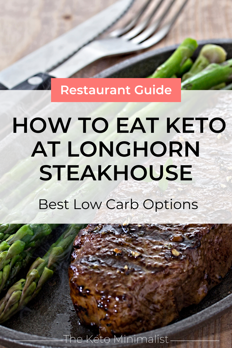 How To Eat Keto At Longhorn Steakhouse Best Low Carb