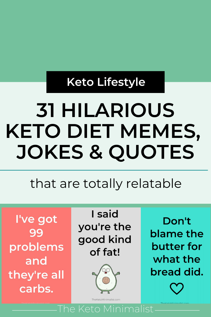 31 Hilarious Keto Diet Memes Jokes And Quotes That Are Totally