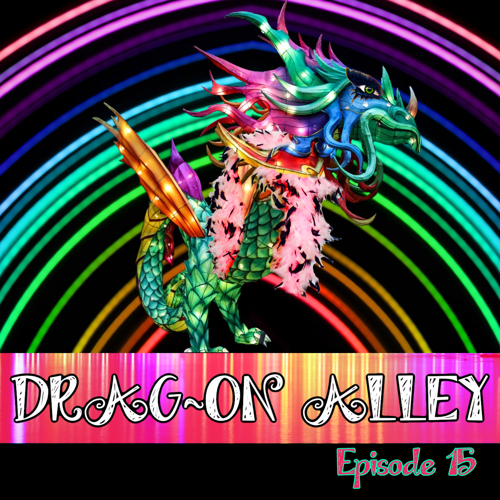 "A rainbow made of glow sticks on a black background. In front of that, a brightly colored dragon wearing a pink feather boa and extravagant eye makeup. Across the bottom is a pink and yellow streaked rectangle that says, ""Drag-on alley."""
