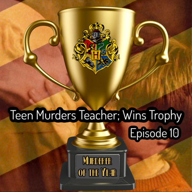 "A red and gold striped background with the image from the movie Harry Potter and the Sorcerer's Stone of Harry Potter grabbing Quirrell's face overlayed on top. In the foreground, a large trophy with the Hogwarts crest on it, and the words ""murderer of the year"" on the base. Printed across the middle of the image are the words, ""Teen murders teacher, wins trophy."""