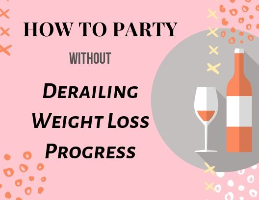 Party without weight gain.jpg