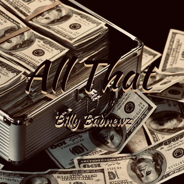 All That by Billy Badnewz