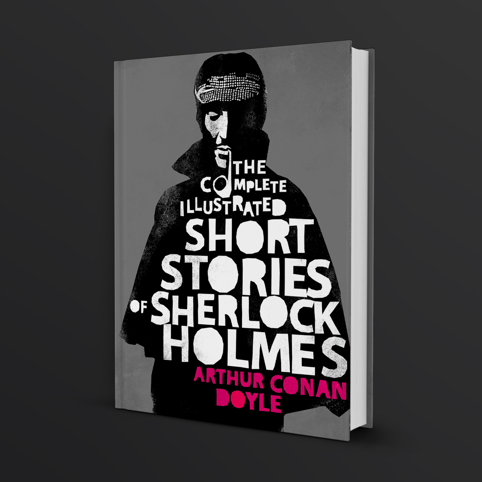 - Another dusty book project where I have restyled an old classic, The Complete Illustrated Short Stories of Sherlock Holmes with a screen print effect. A modern typographic approach where the letter 'o' of the word 'complete' is creating the shape of Sherlocks pipe.