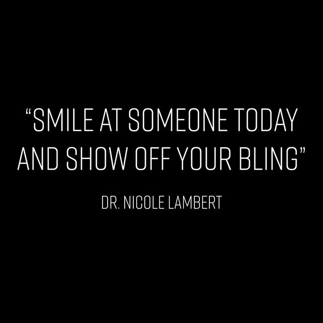 Do not forget to smile! We love seeing those pearly whites and your new #toothbling