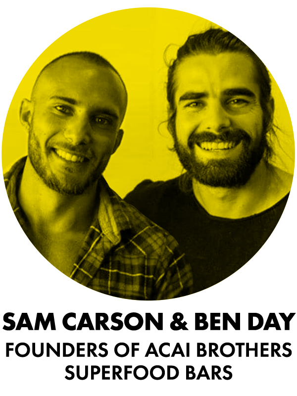 Unrushed-Experiences-May-2019-People-Sam-Carson_Ben-Day_Acai-Brothers
