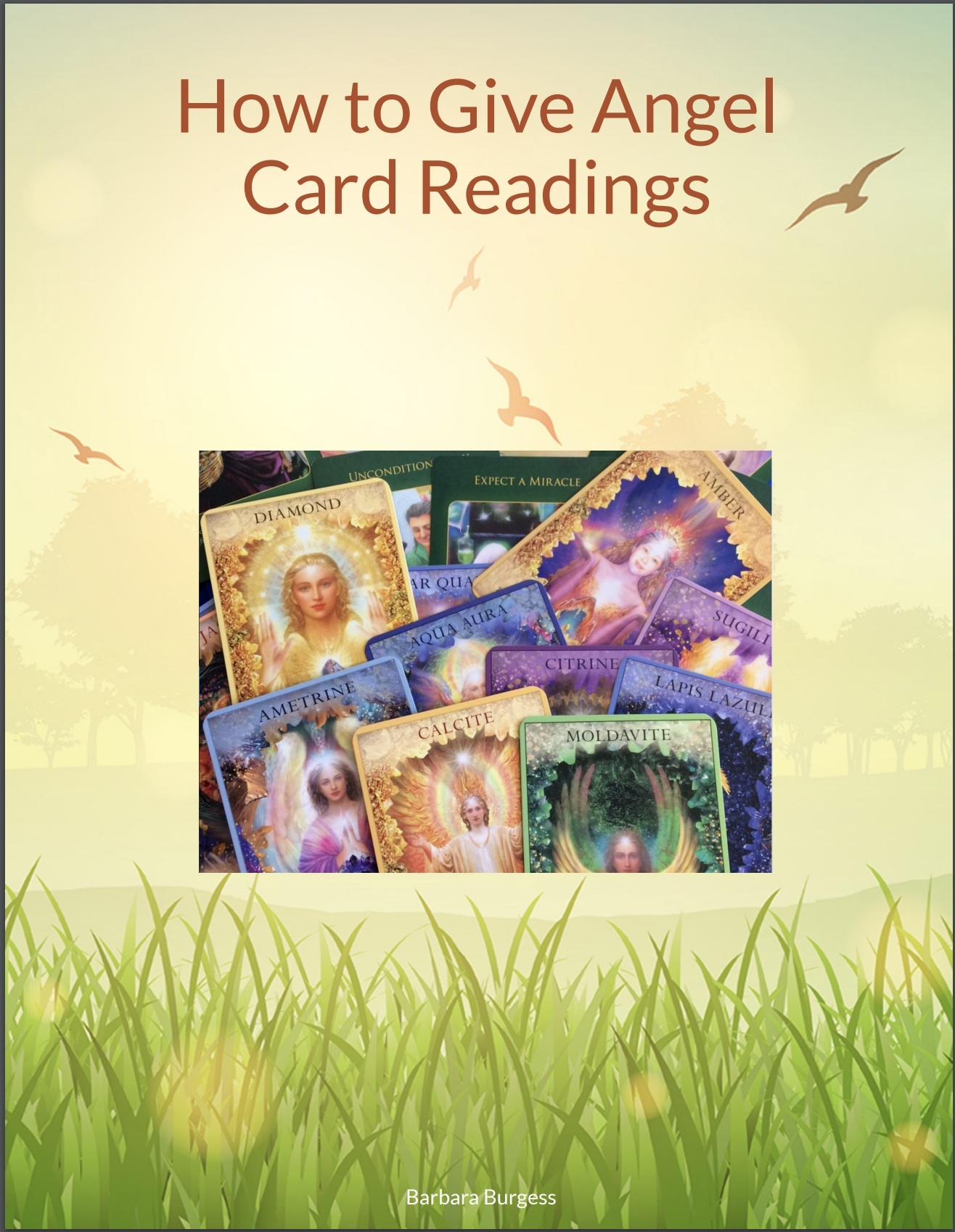 How to Give Angel Card Readings ebook by Barbara Burgess -