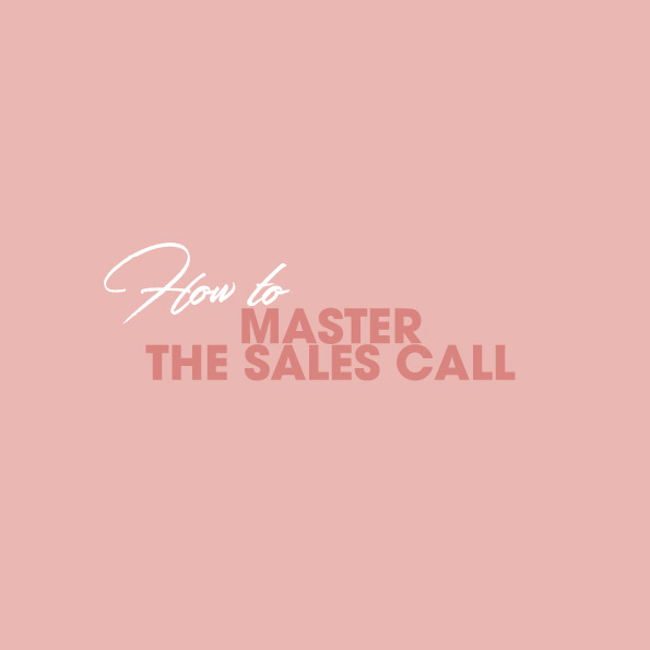 How to Master the Sales Call - Click below to download this pdf.