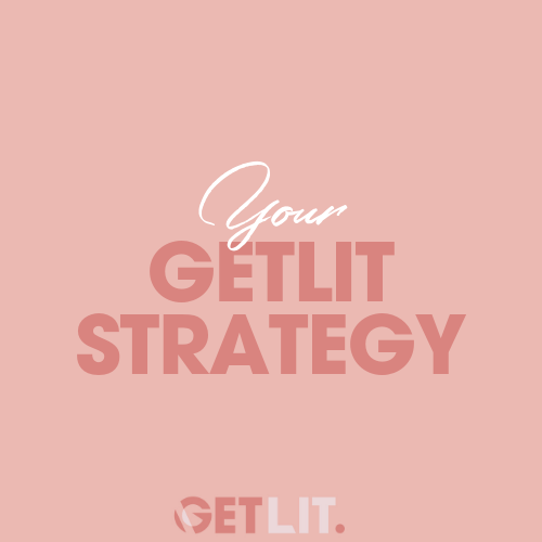 YOUR LIT STRATEGY - Use this worksheet to create your very own LIT strategy.