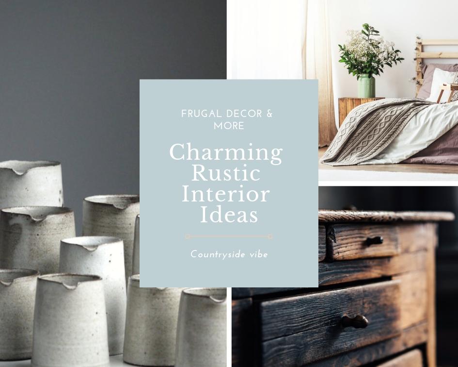 Charming Rustic Interior Ideas