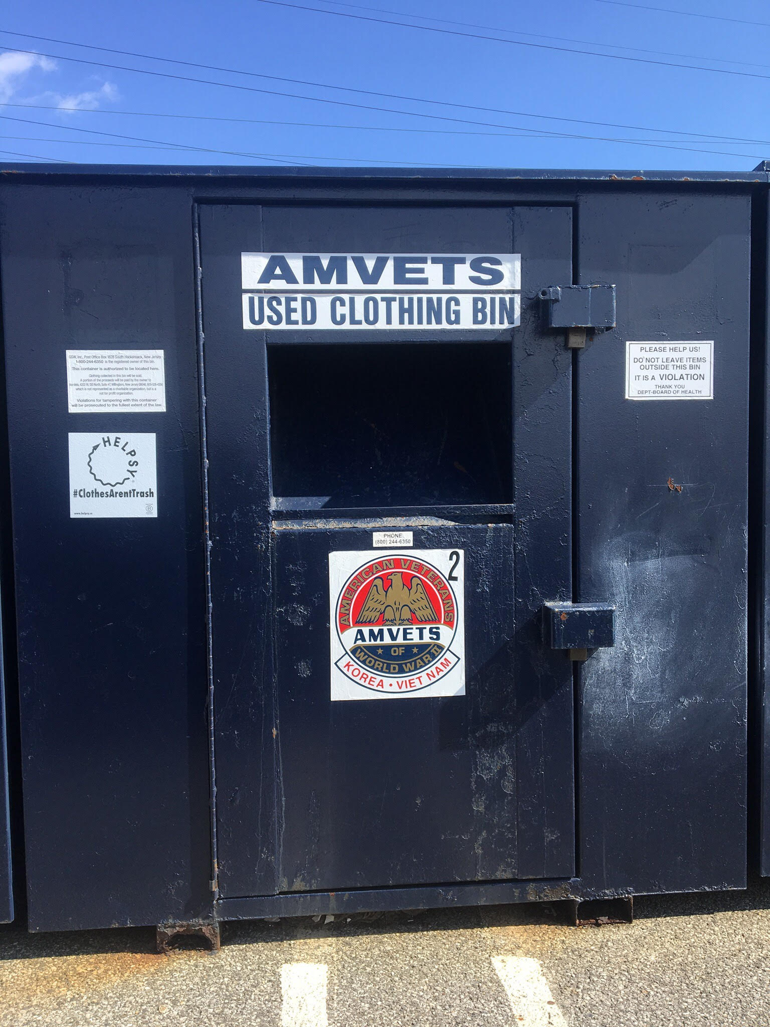 There are several bins located in the parking lot across from the Home Depot in Phillipsburg that benefits the AMVETS Charity Organization   1209 US-22, Phillipsburg, NJ 08865