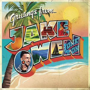 Jake Owen Greetings from... Jake