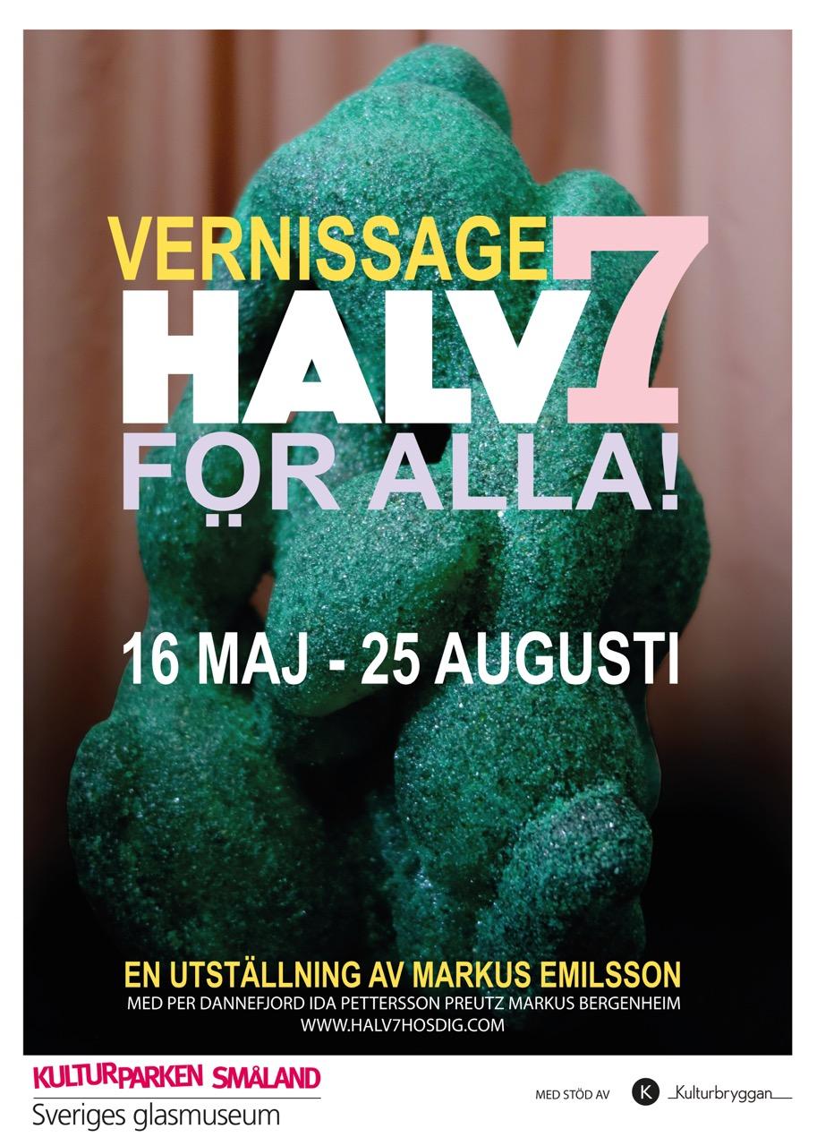 Nu flyttar Vernissage Halv 7 Hos Dig in på Sveriges Glasmuseum i Växjö och byter namn till Vernissage Halv 7 FÖR ALLA!
