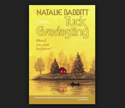 "Read ""Tuck Everlasting"" This August - Medium Human Parts"