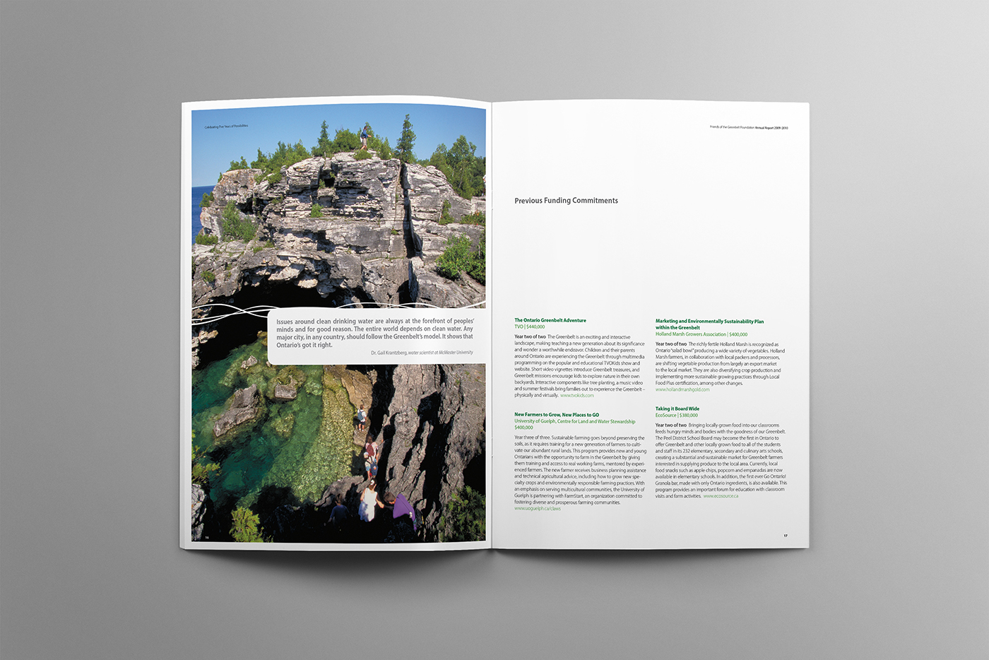 Annual report 2009-2010 covers Ontario's Greenbelt and the grotto of Bruce Peninsula. People adventuring down to visit the caves.