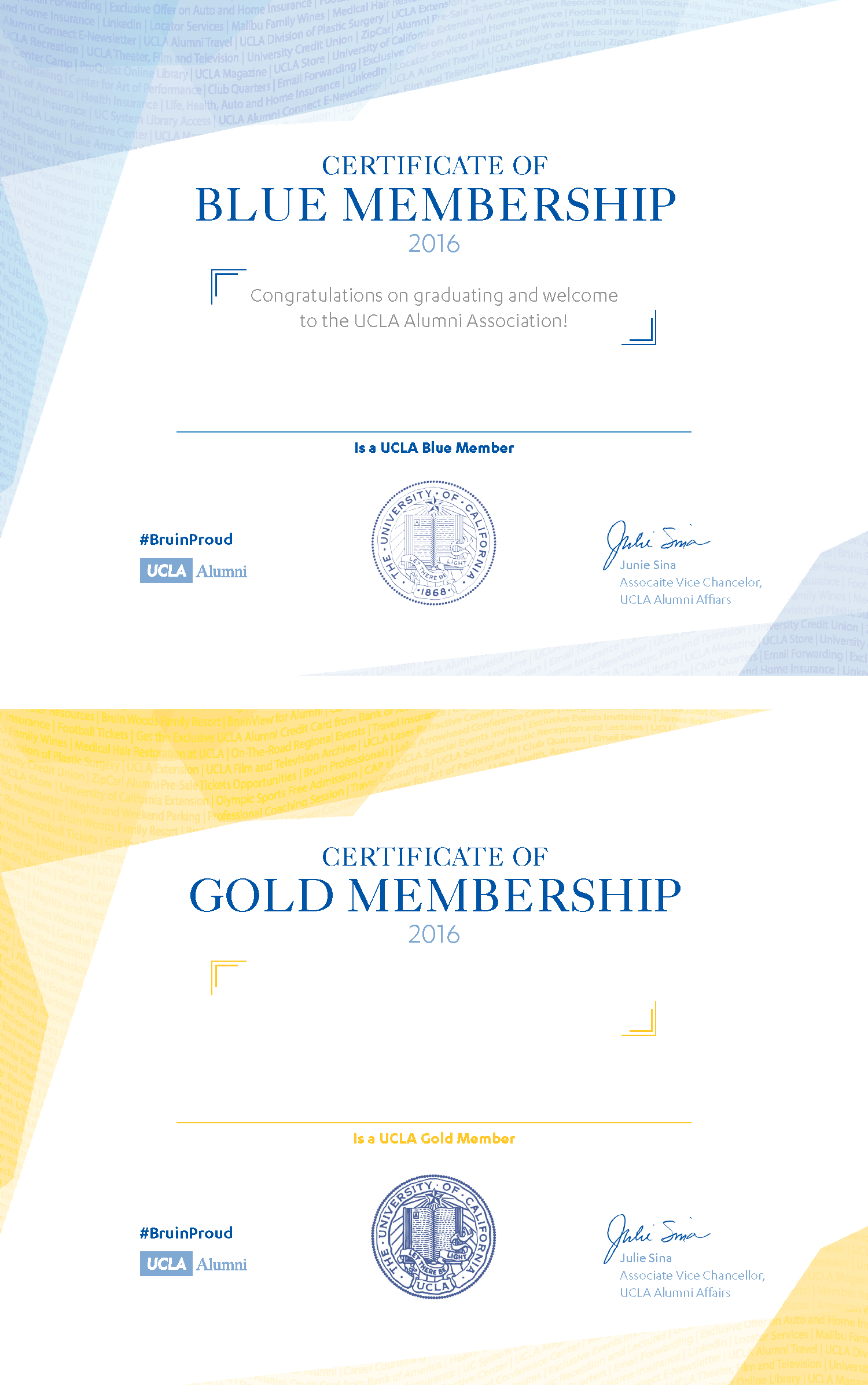 Certificates given alongside the purchase of UCLA Alumni memberships. The waves in the design are created using descriptions of the benefits that accompany membership.