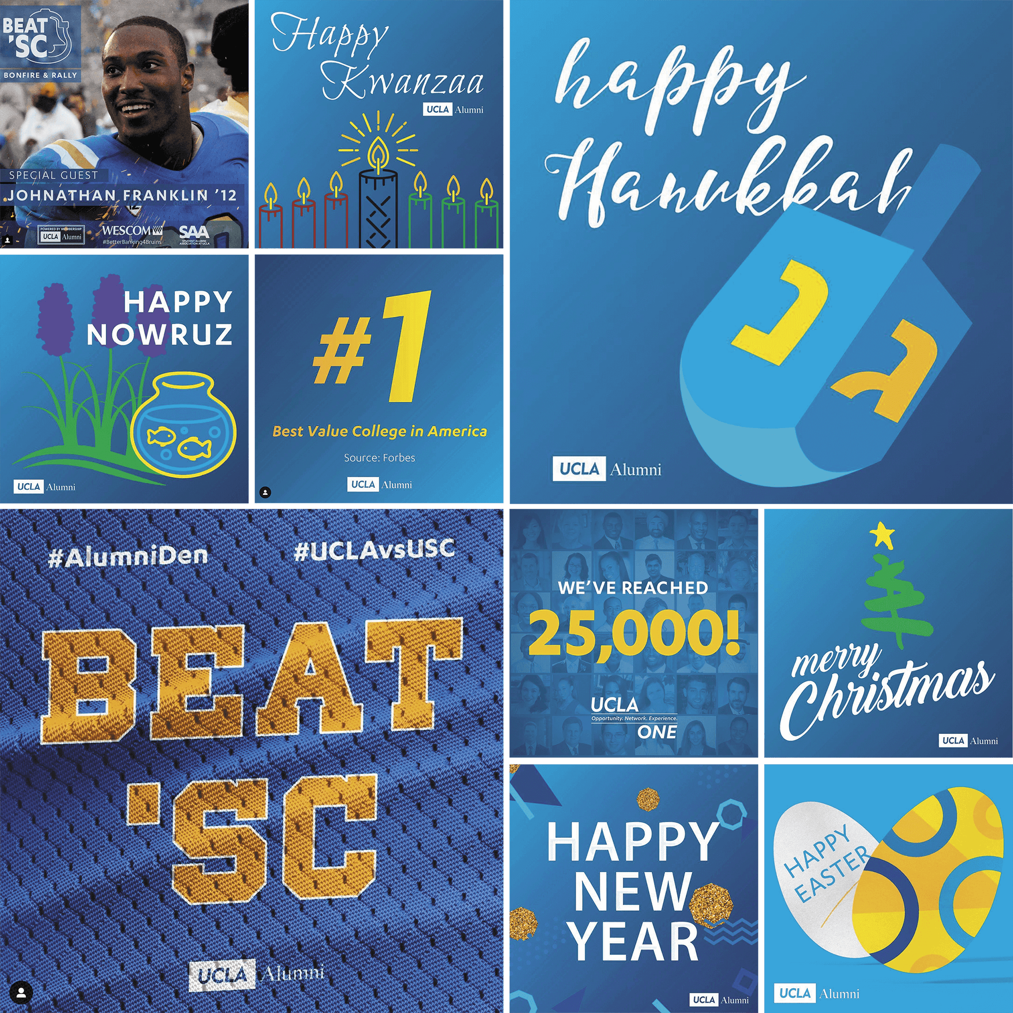 UCLA Alumni celebrates international holidays, announces major events, and brags about the university's achievements on social media. These are just a few of the graphics I've created for their team.