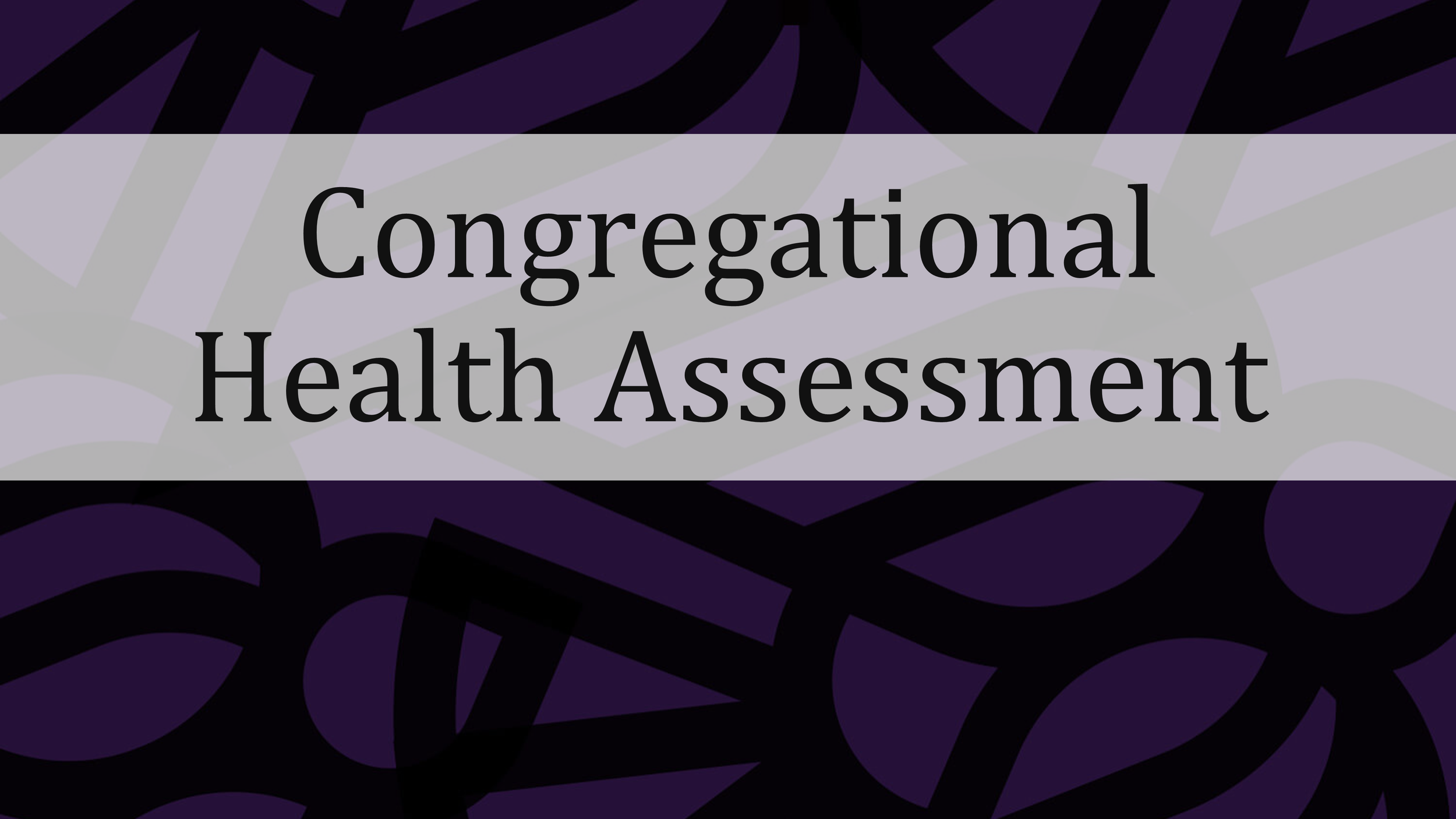 Congregational Health Assessment.png