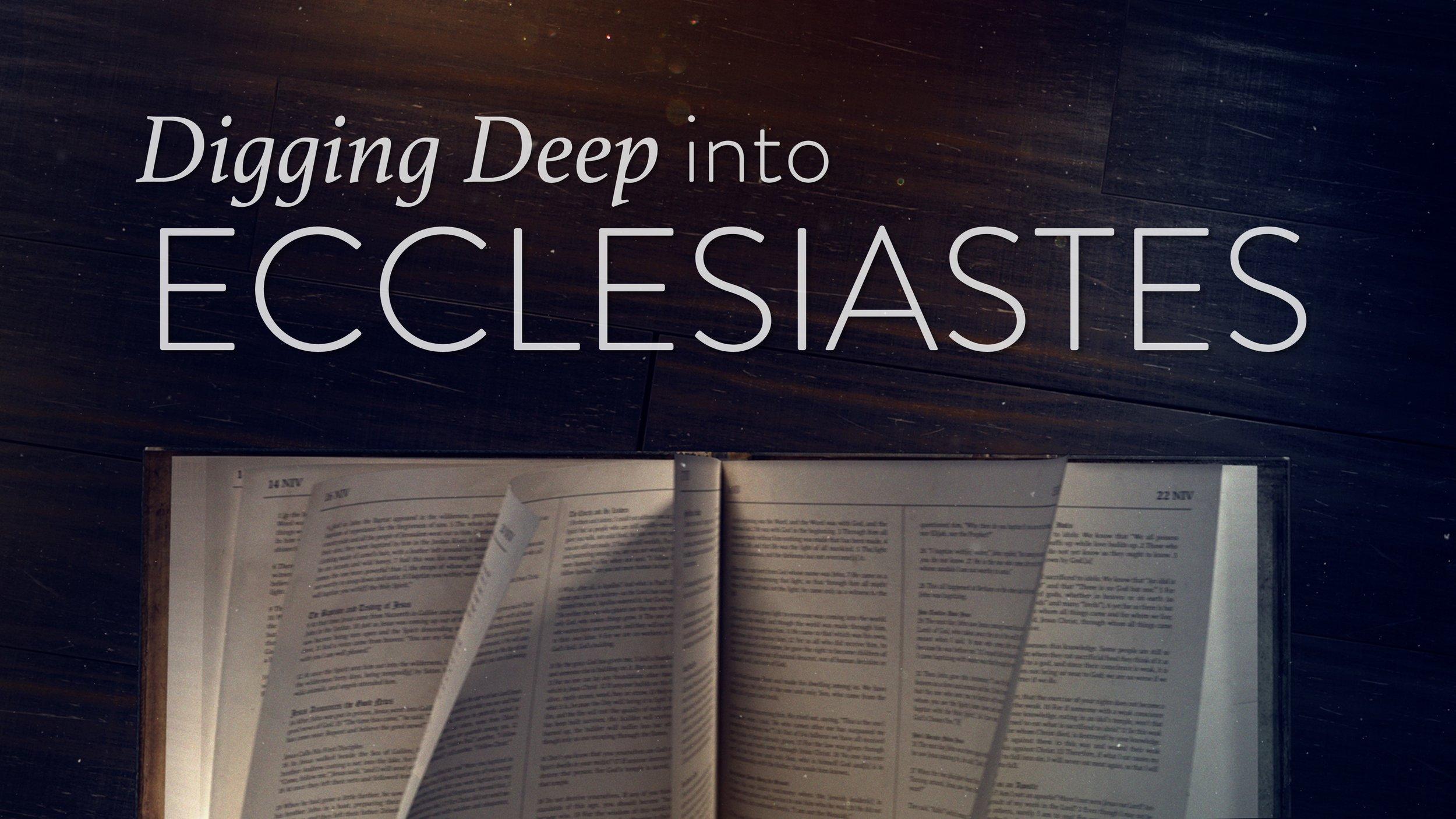 Digging Deep (Ecclesiastes).jpg