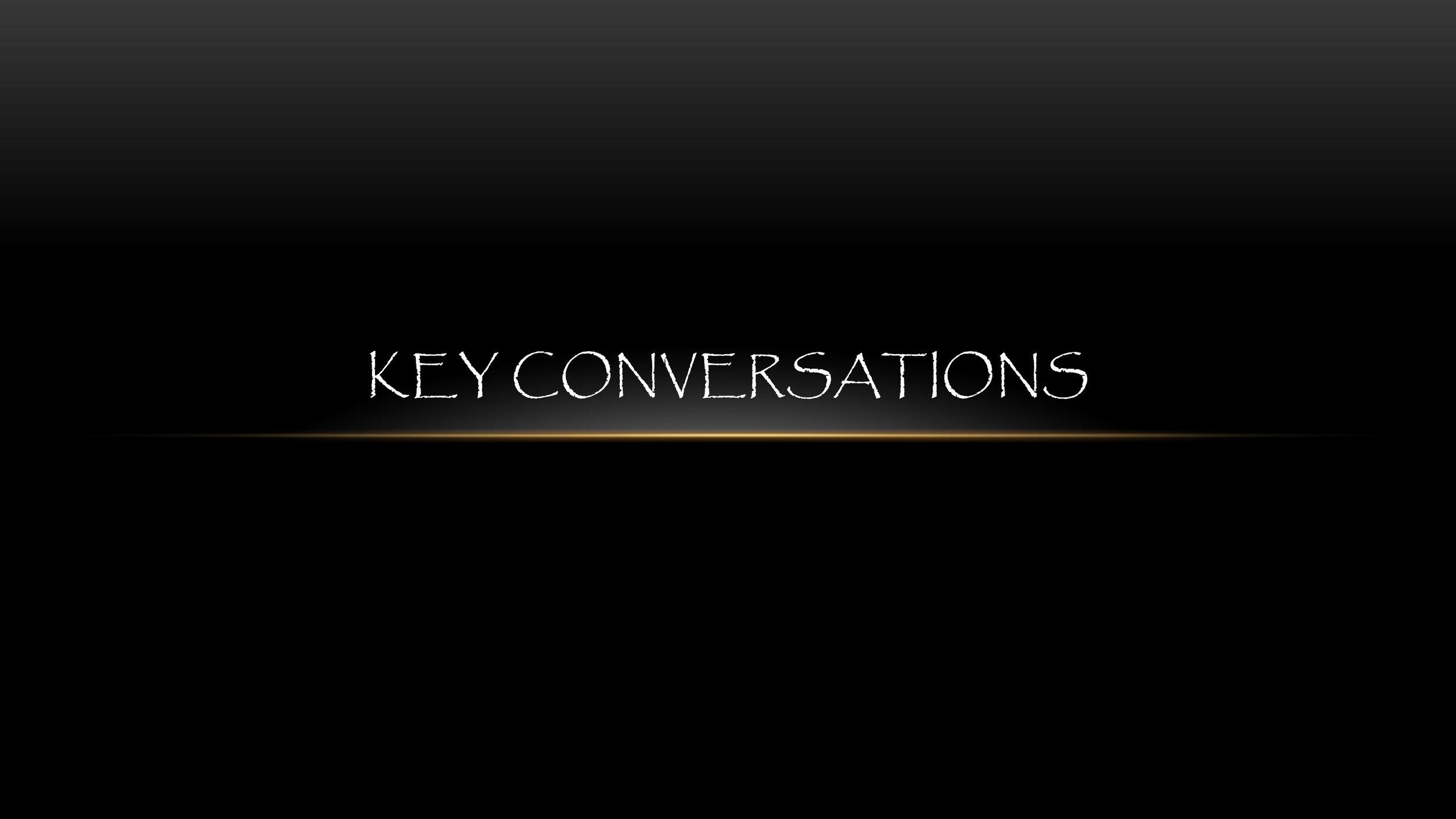 KEY CONVERSATIONS.jpg