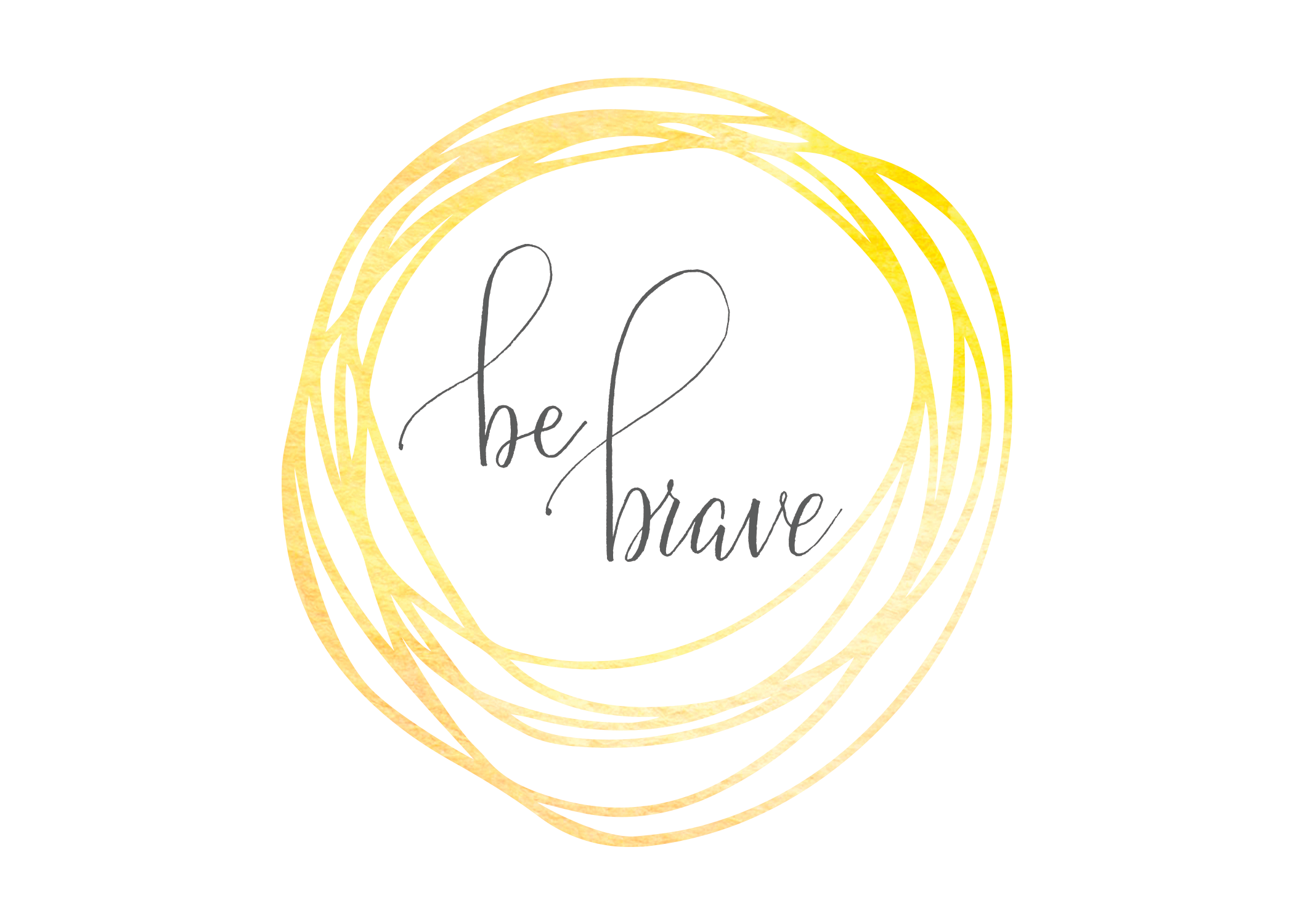 be-brave.png