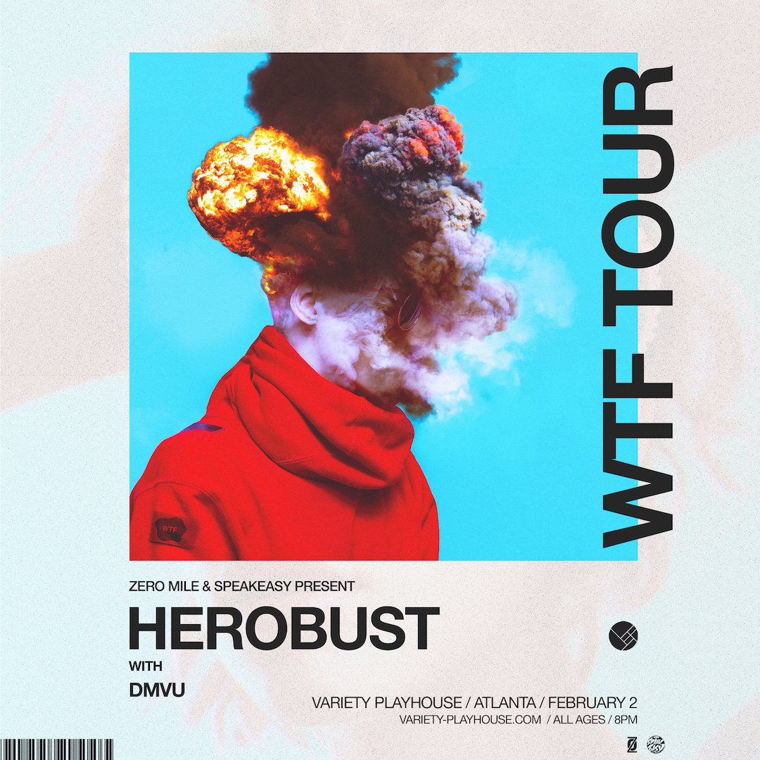 SATURDAY, FEBRUARY 2ND, 2019 | VARIETY PLAYHOUSE HEROBUST WITH DMVU AND CHARK