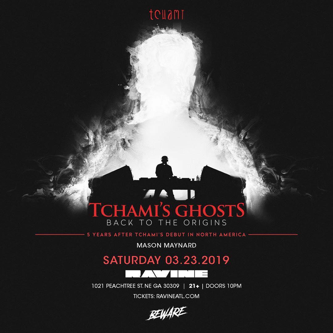 Tchami Ravine Beware Presents Atlanta EDM