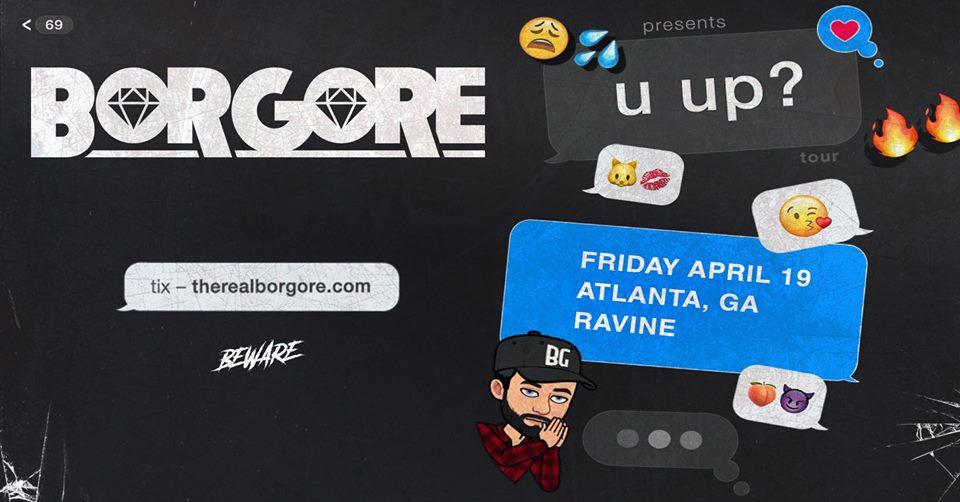 Ravine Beware Presents Borgore Atlanta EDM
