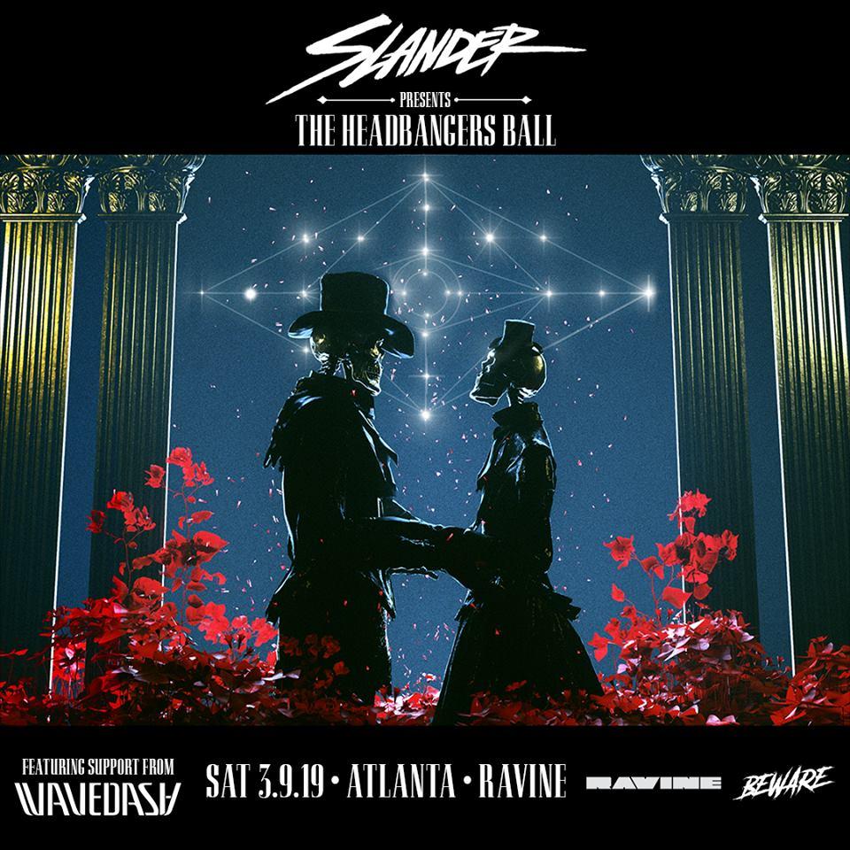 Slander Beware Presents Ravine Atlanta EDM