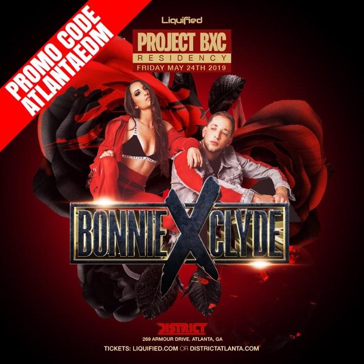 5.25 Bonnie X Clyde District Liquified Atlanta EDM Events Concerts Shows.jpg