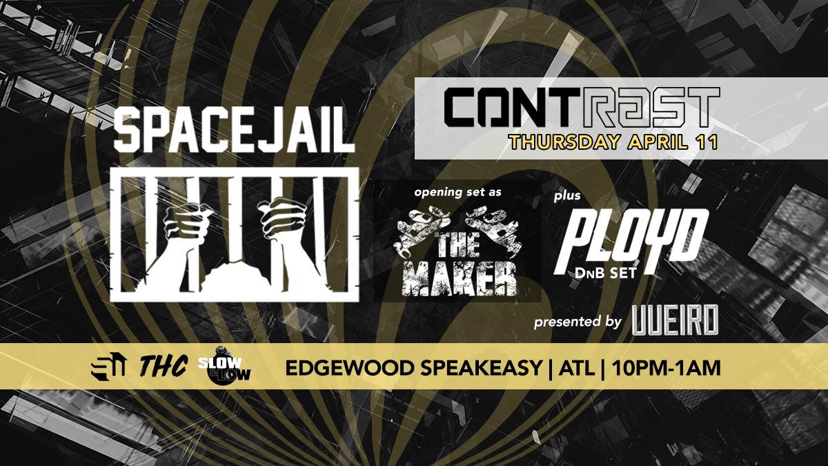 ContrastATL Spacejail Ployd Atlanta EDM Events Concerts Shows