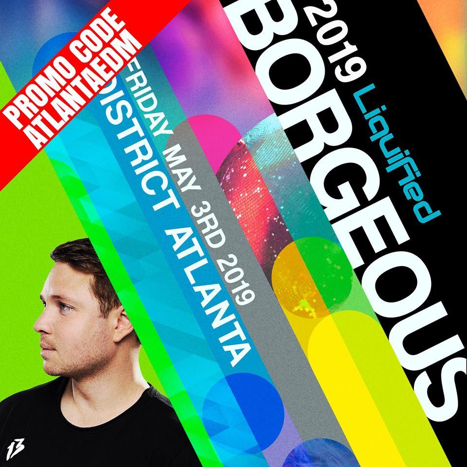 5.3 Borgeous Liquified District Atlanta EDM Events Concerts Shows.jpg