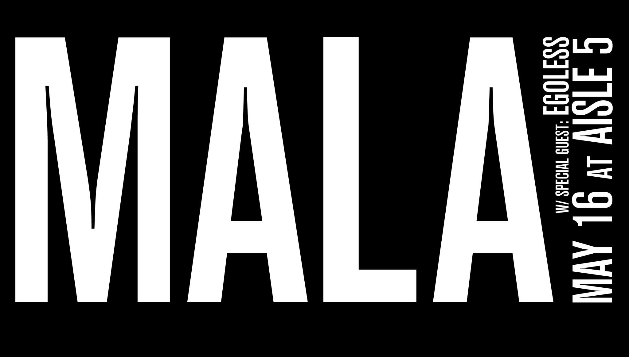 5.16 Mala Aisle 5 Atlanta EDM Events Concerts Shows.jpg
