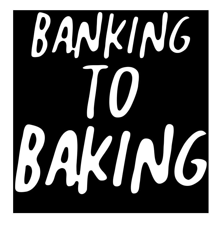Banking to Baking Logo - Black & White.png