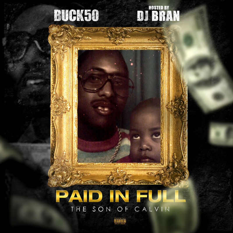 BUCK_50_Paid_In_Full_The_Son_Of_Calvin-front-large.jpg