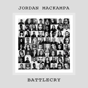 Jordan Mackampa - Battlecry - WRITING.