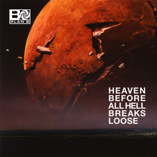 Plan B - Heaven Before All Hell Breaks Loose - PRODUCTION.