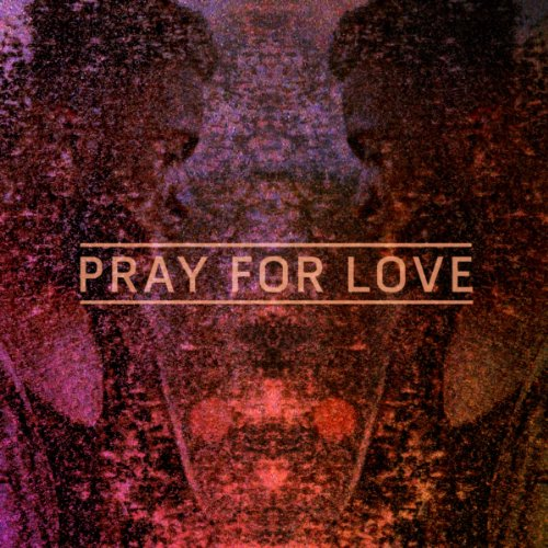 Kwabs - Pray for Love - WRITING.