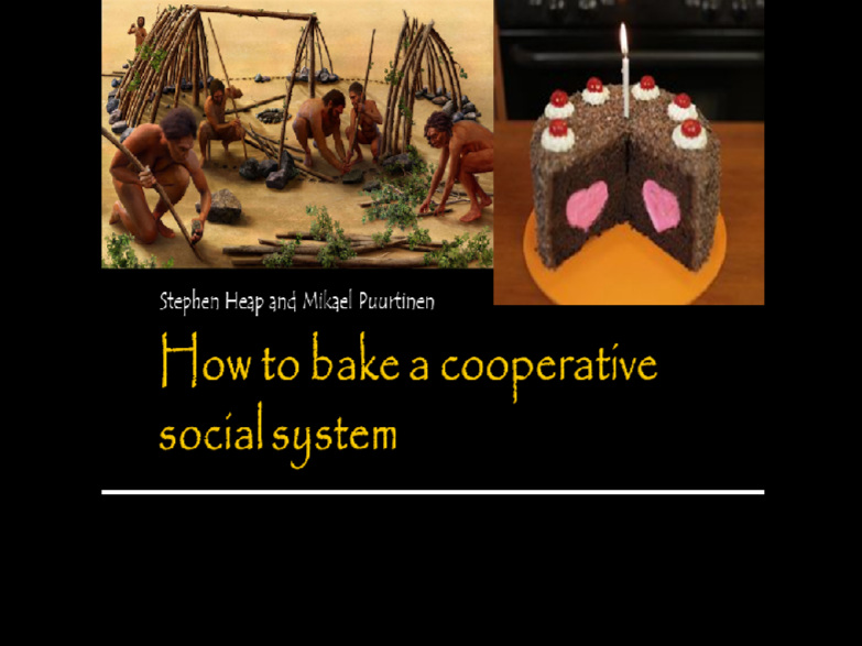 How to Bake a Cooperative Social System