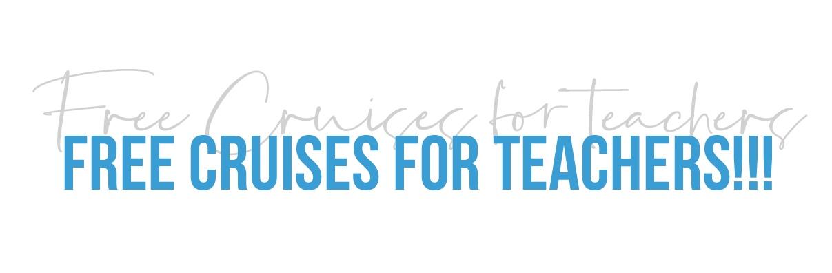 free-cruises-for-teachers.jpg