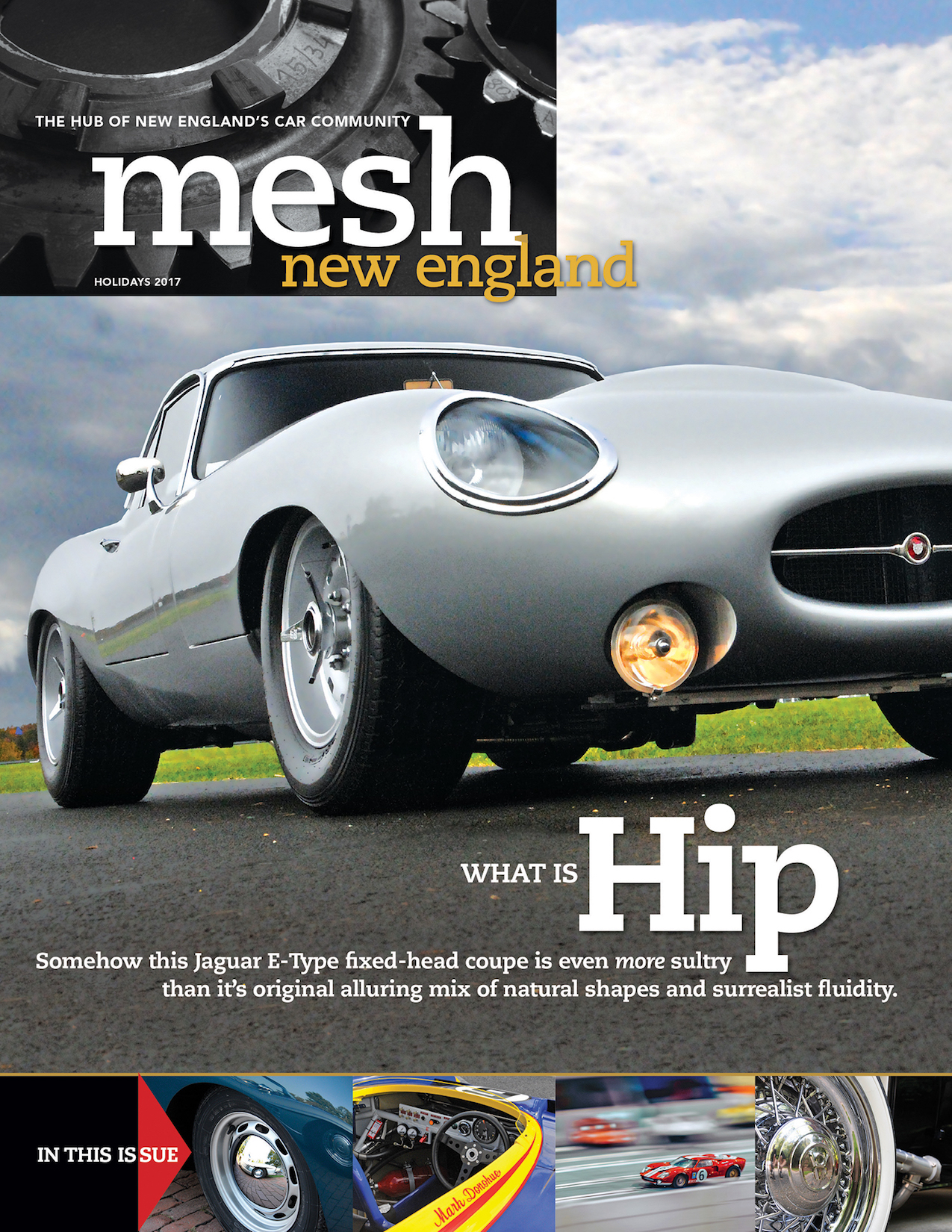 Holiday 2017 cover of mesh new england magazine with a Jaguar E-type fixed head coupe featured on the top.jpg