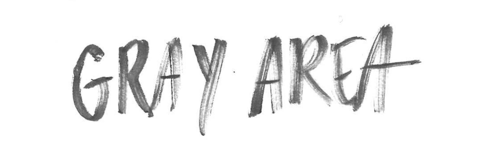 Gray Area Handwriting 003.jpg