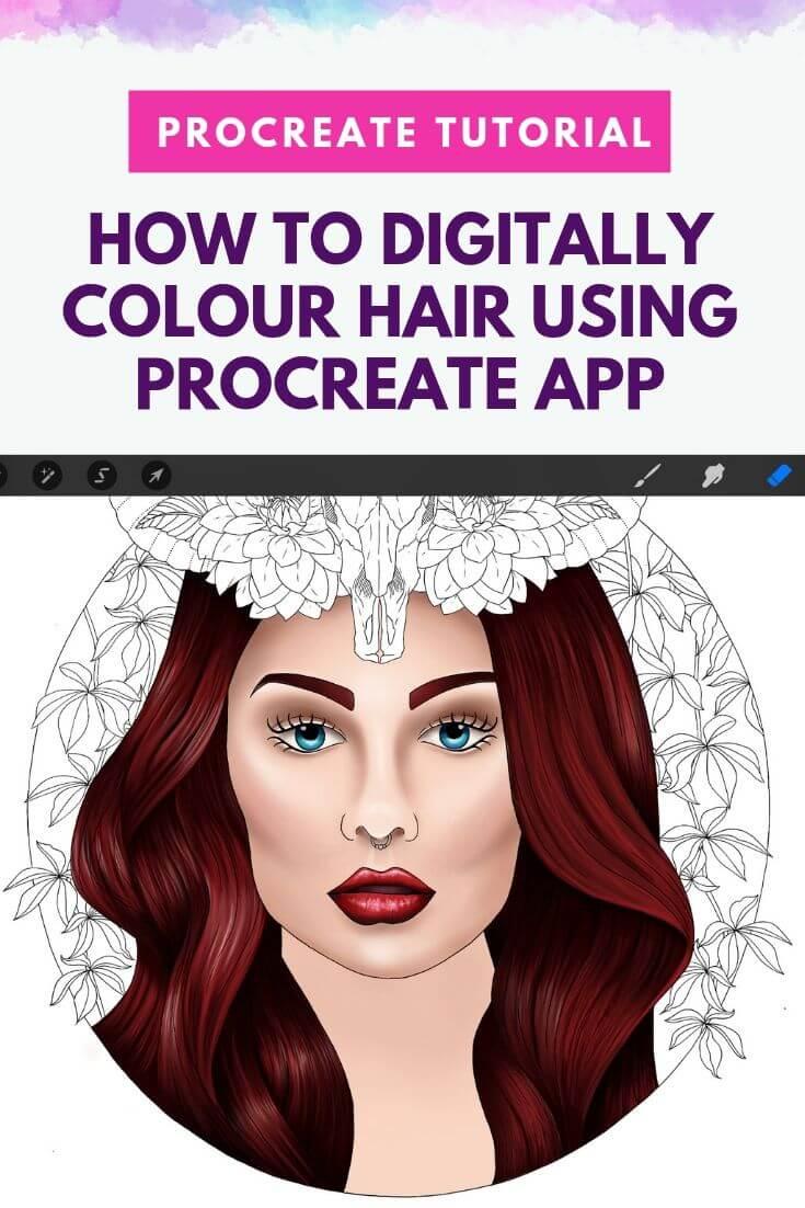 Digital Colouring Tutorial How To Colour Hair Using Procreate App Creative Happy Life