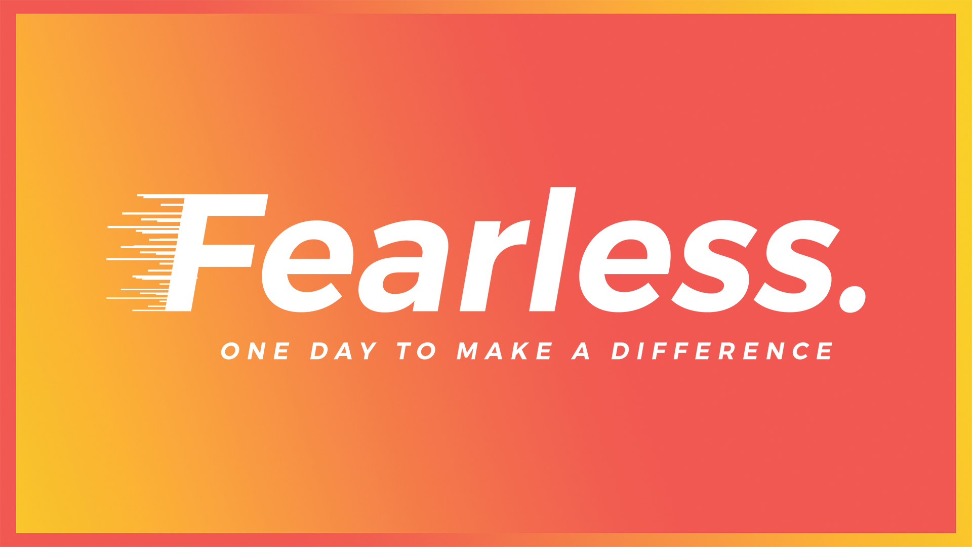 FEARLESS 2019